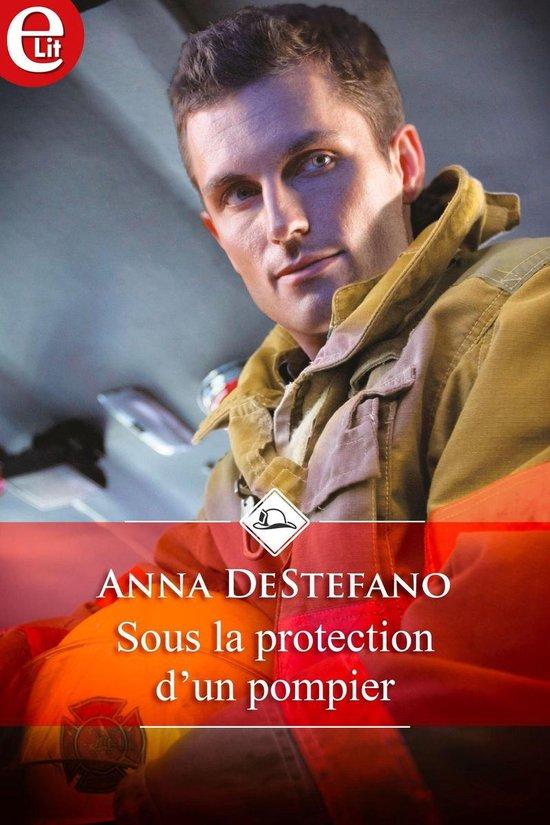 Sous la protection d'un pompier