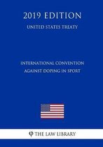 International Convention Against Doping in Sport (United States Treaty)