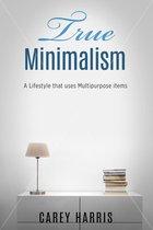 True Minimalism