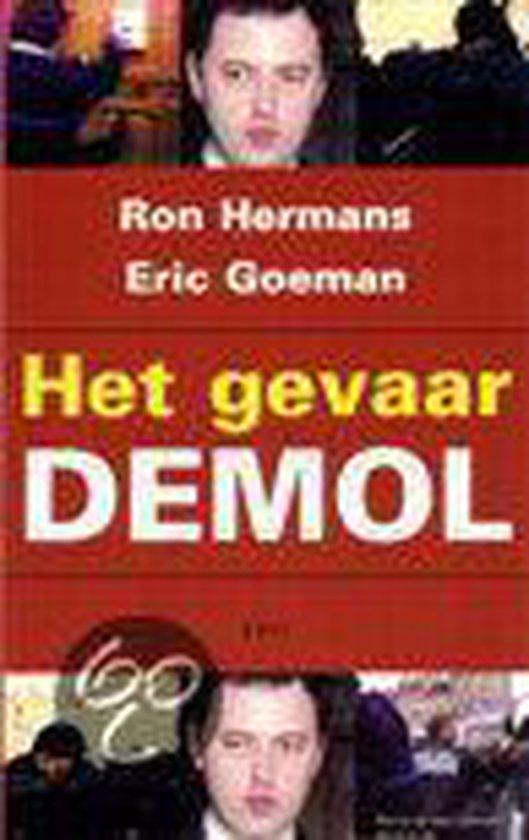 GEVAAR DEMOL, HET - Eric Goeman |