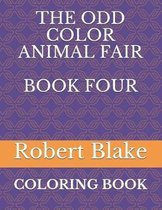 The Odd Color Animal Fair Book Four