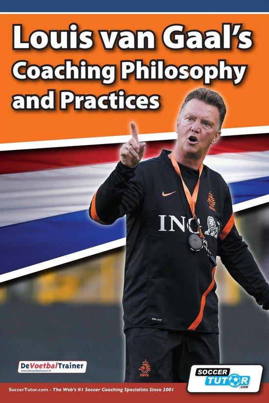 Omslag van Louis van Gaal's Coaching Philosophy and Practices