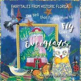 The Bird that Forgot How to Fly Goes to the Everglades