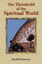 The Threshold of the Spiritual World