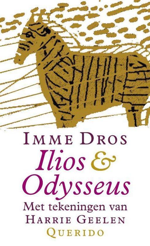 Ilios & Odysseus - Imme Dros |