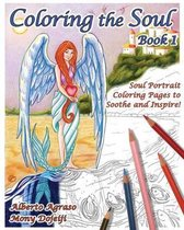 Coloring the Soul Book 1 - Soul Portraits