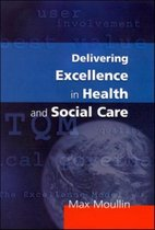 Delivering Excellence In Health And Social Care