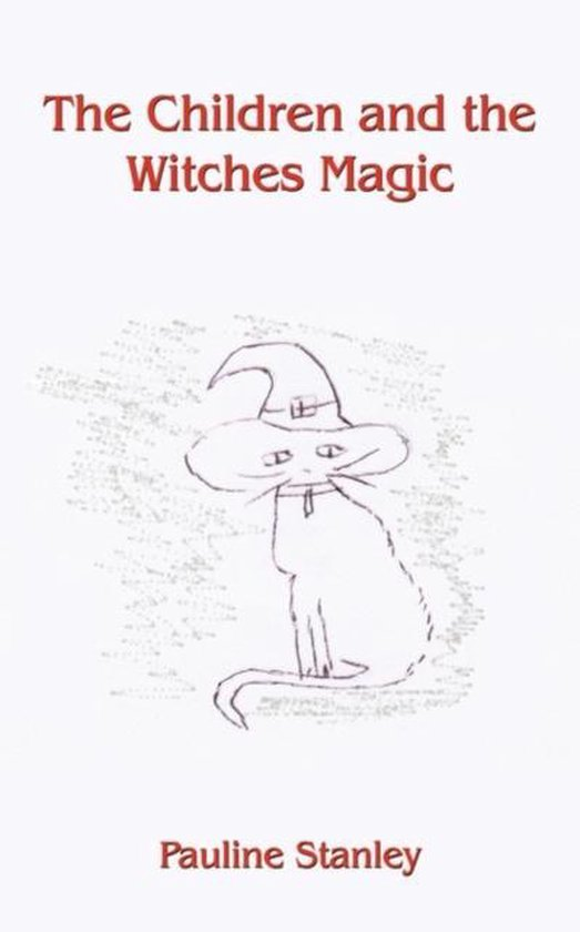 The Children and the Witches Magic