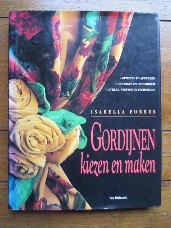 GORDIJNEN KIEZEN EN MAKEN - Isabella Forbes |