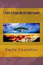 L'Enfer Et Le Paradis de L'Autre Monde