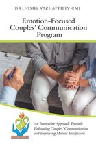 Emotion-Focused Couples' Communication Program