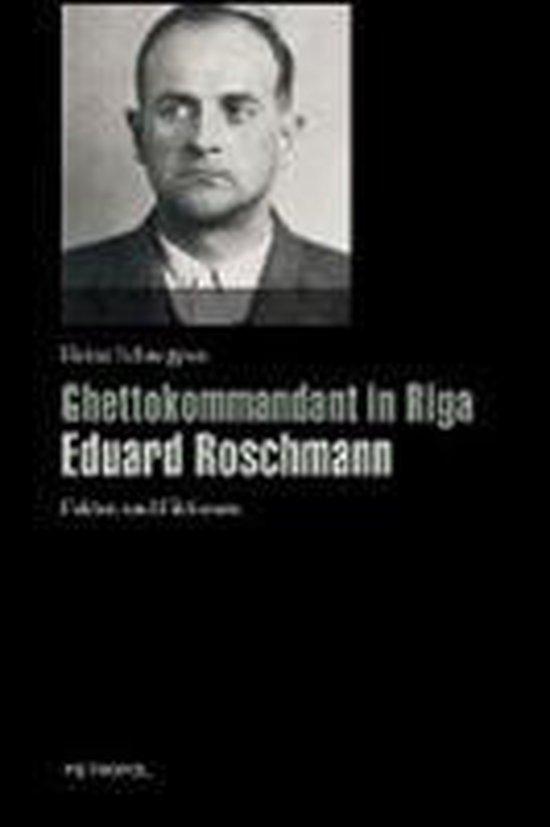 Ghettokommandant in Riga Eduard Roschmann