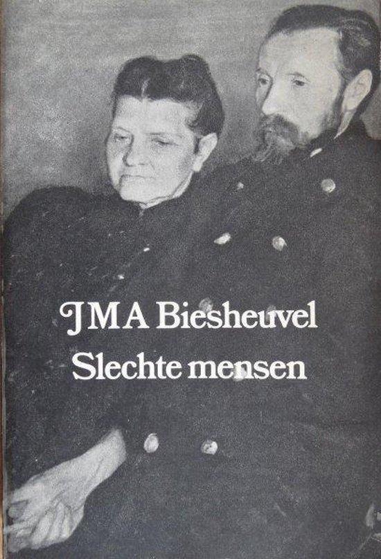 Slechte mensen - J.M.A. Biesheuvel |
