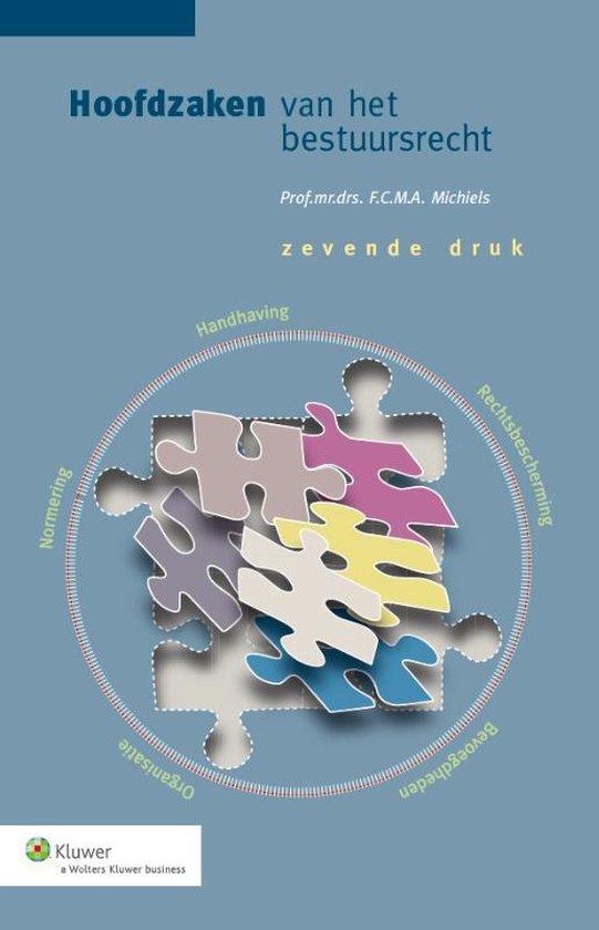 Hoofdzaken van het bestuursrecht - F.C.M.A. Michiels pdf epub