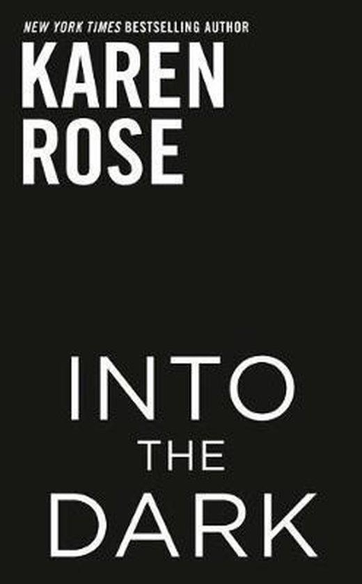 Boek cover Into the Dark van Karen Rose