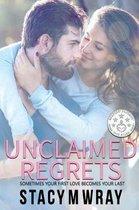 Unclaimed Regrets