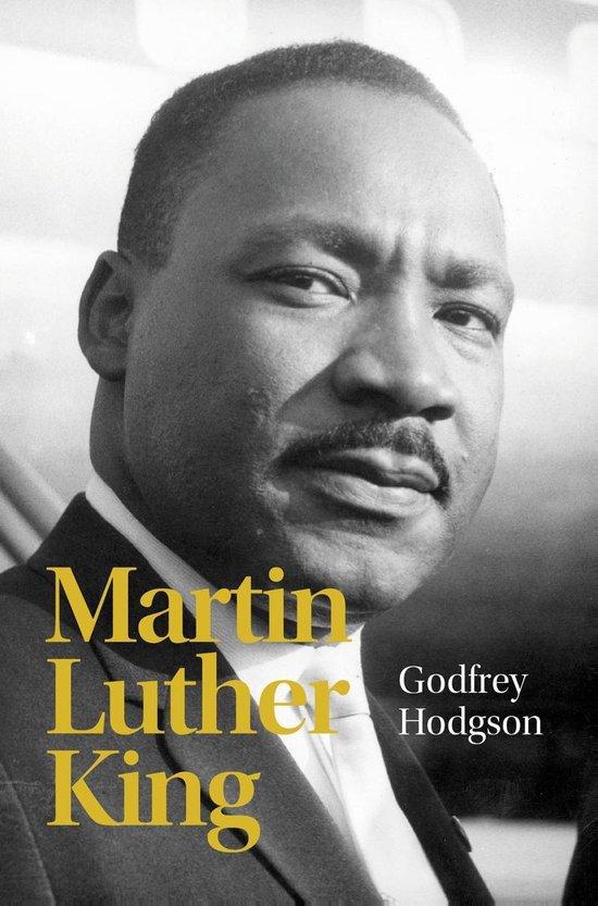 Martin Luther King - Godfrey Hodgson |