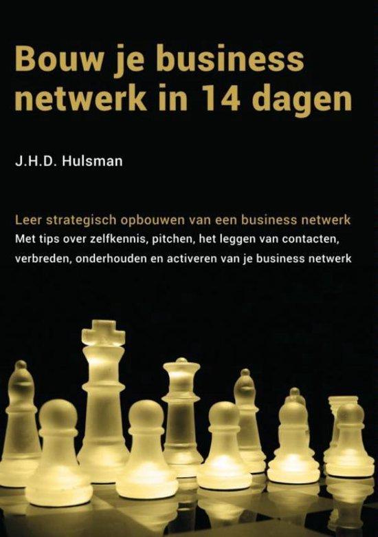 Bouw je business netwerk in 14 dagen - J.H.D. Hulsman |