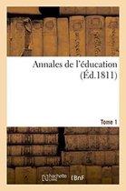 Annales de l'education Tome 1