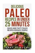 Delicious Paleo Recipes in Under 25 Minutes