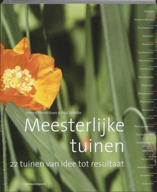 Meesterlijke tuinen - Wendy Hendriksen  