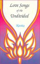 Love Songs of the Undivided