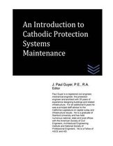 An Introduction to Cathodic Protection Systems Maintenance