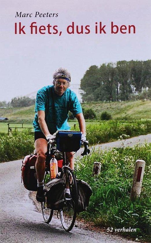 Ik fiets, dus ik ben - M. Peeters |