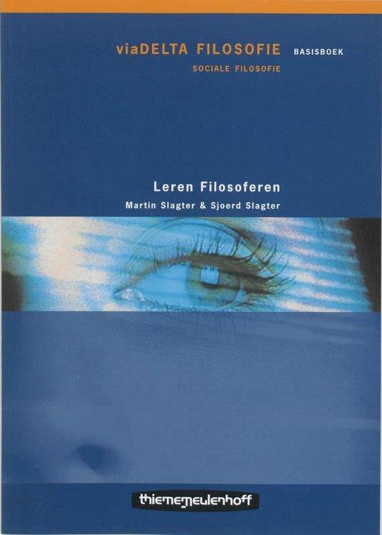 Viadelta filosofie Leren filosoferen - M. Slagter   Fthsonline.com