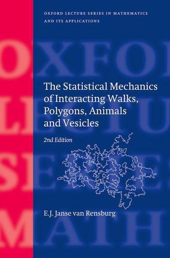 Boek cover The Statistical Mechanics of Interacting Walks, Polygons, Animals and Vesicles van E.J. Janse Van Rensburg (Onbekend)