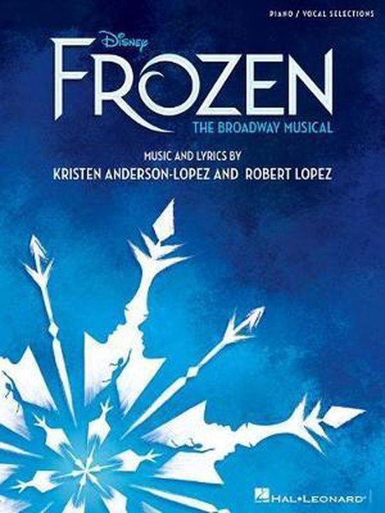 Afbeelding van Disneys Frozen - The Broadway Musical (Piano Selections)