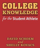 Boek cover College Knowledge for the Student Athlete van David Schoem