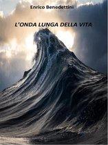 L'onda lunga della vita