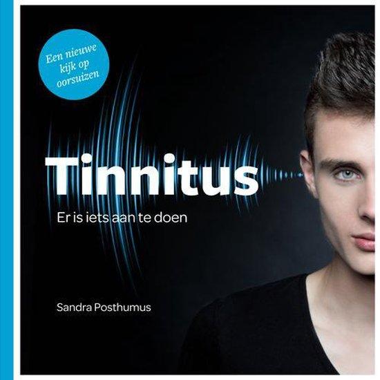 Tinnitus | Er is iets aan te doen -  Een nieuwe kijk op oorsuizen