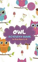 Owl Activity Book for Kids Ages 4-8 Stocking Stuffers Pocket Edition: Xmas Theme A Fun Kid Workbook Game for Learning, Coloring, Mazes, Sudoku and Mor