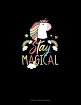 Stay Magical: Cornell Notes Notebook