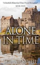 Alone In Time: A Scottish Historical Time Travel Romance