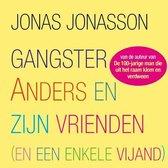 Gangster Anders en zijn vrienden
