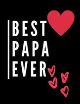 Best Papa Ever: Best Papa Ever A4-Format, Liniertes Notizbuch - Perfekt als Geschenk, Lineatur - f�r kreative Menschen
