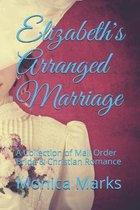 Elizabeth's Arranged Marriage