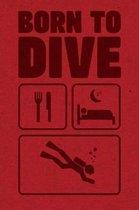 Born To Dive Scuba Diving Log Book