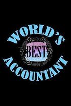 World 's best accountant: Notebook - Journal - Diary - 110 Lined pages - 6 x 9 in - 15.24 x 22.86 cm - Doodle Book - Funny Great Gift