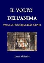 Il Volto dell'Anima - Verso la Psicologia dello Spirito