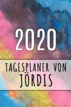2020 Tagesplaner von J�rdis: Personalisierter Kalender f�r 2020 mit deinem Vornamen