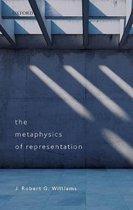 Boek cover The Metaphysics of Representation van J. Robert G. Williams