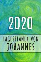 2020 Tagesplaner von Johannes: Personalisierter Kalender f�r 2020 mit deinem Vornamen