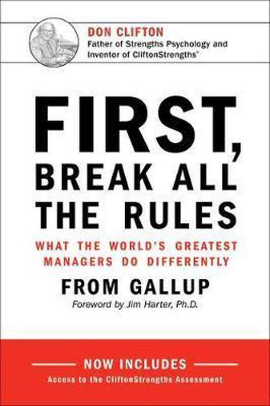 Boek cover First, Break All the Rules van Gallup (Hardcover)