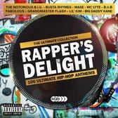 Rapper's Delight: 100 Ultimate Hip-Hop Anthems