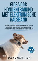 Gids Voor Hondentraining Met Elektronische Halsband