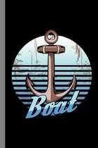 Boat: Sailing Gift For Sailor (6''x9'') Dot Grid Notebook To Write In